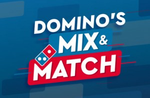 Dominos's Pizza presenta Mix and Match